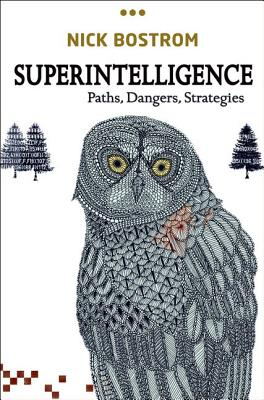 Superintelligence By Bostrom, Nick